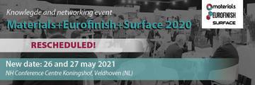 Materials+Eurofinish+Surface 2020 wordt verplaatst naar 26 en 27 mei 2021