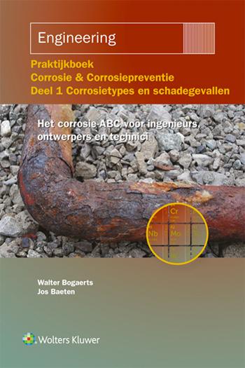Praktijkboek Corrosie & Corrosiepreventie - Deel 1 corrosietypen en schadegevallen